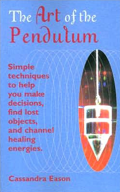 The Art Of The Pendulum (Paperback) by Cassandra Eason (Author)